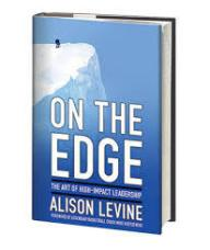 Review - On the Edge: The Art of High-Impact Leadership